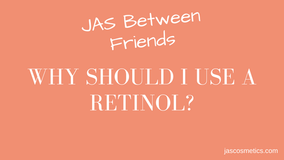 Why should I use Retinol